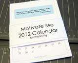 Motivate Me 2012 Calendar